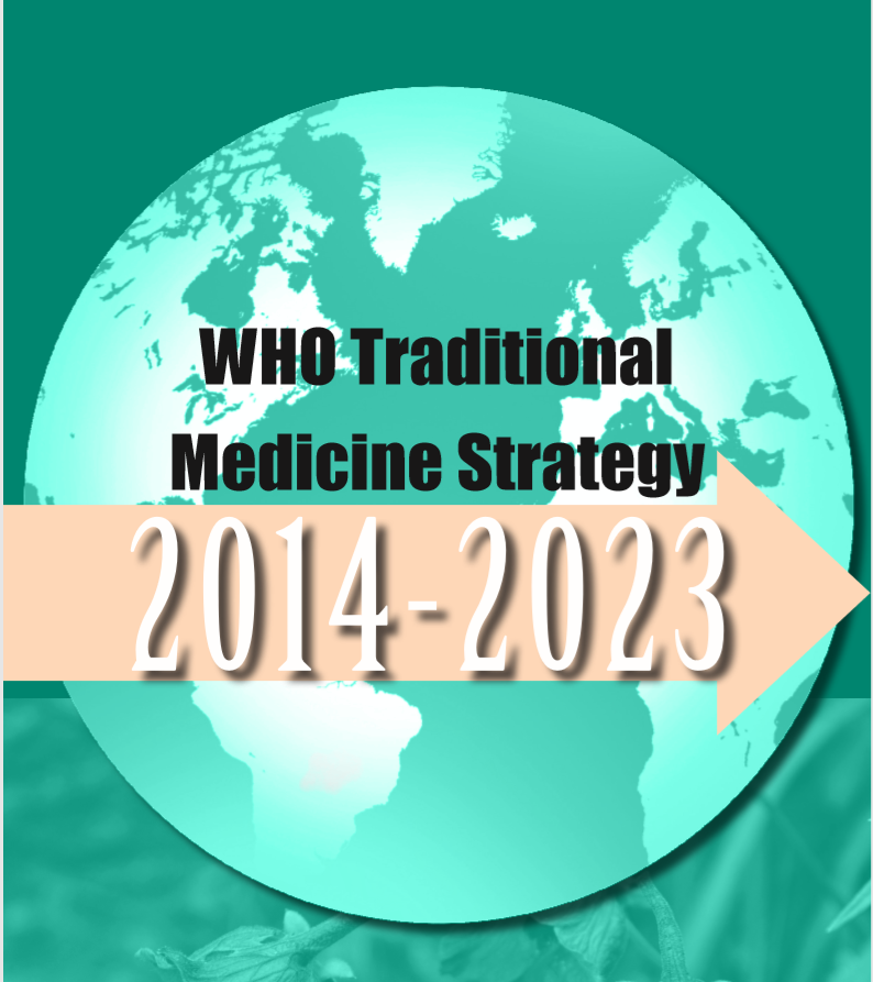 WHO: Traditional Medicine Strategy